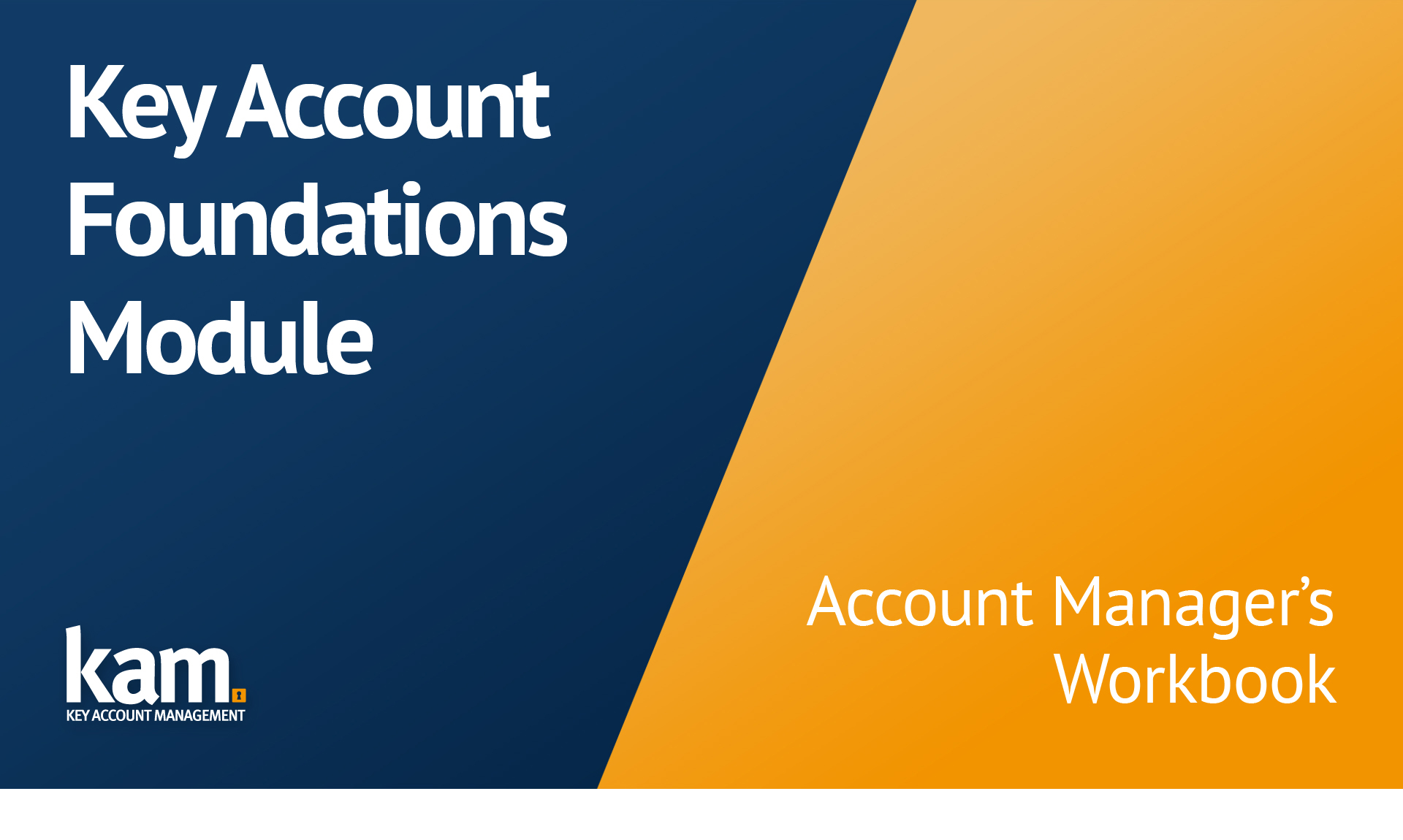 Key Account Foundations Module